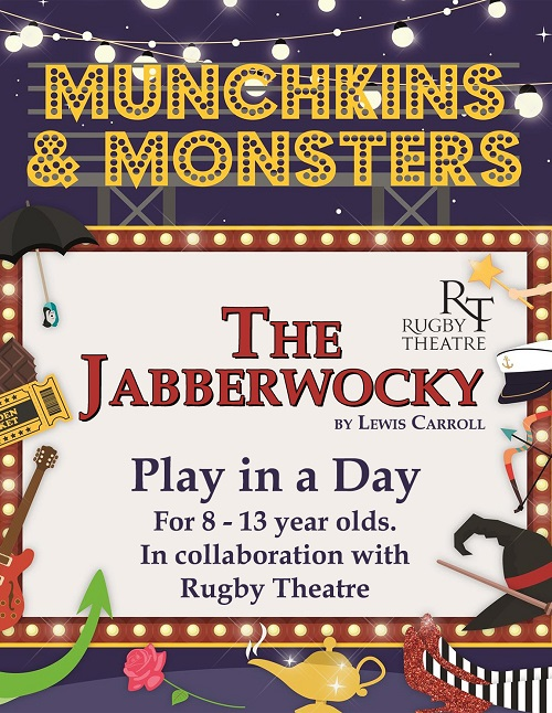 Rugby Festival of Culture: Play in a Day: The Jabberwocky